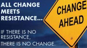 Change & Resistance