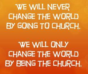 change the world be the church - orange