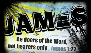 James - Be doers of the Word