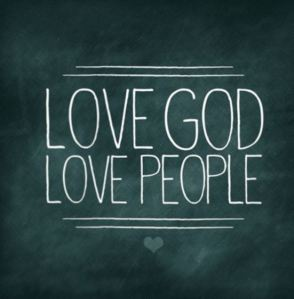Love God & People