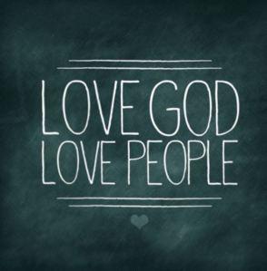 Love God & People